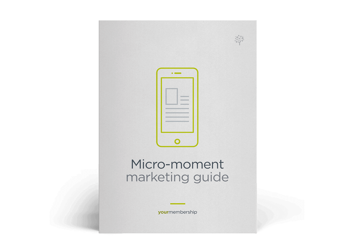 Micro-moment marketing guide for associations